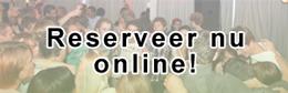 Reserveer nu online!